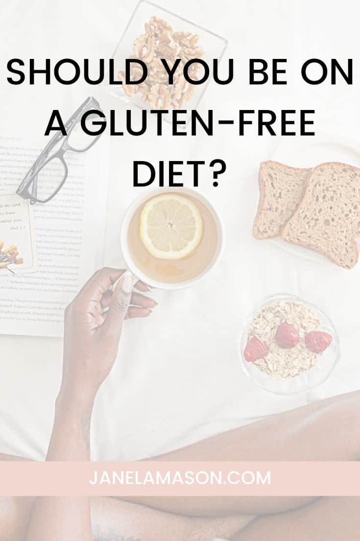 Should You Be On A Gluten Free Diet_