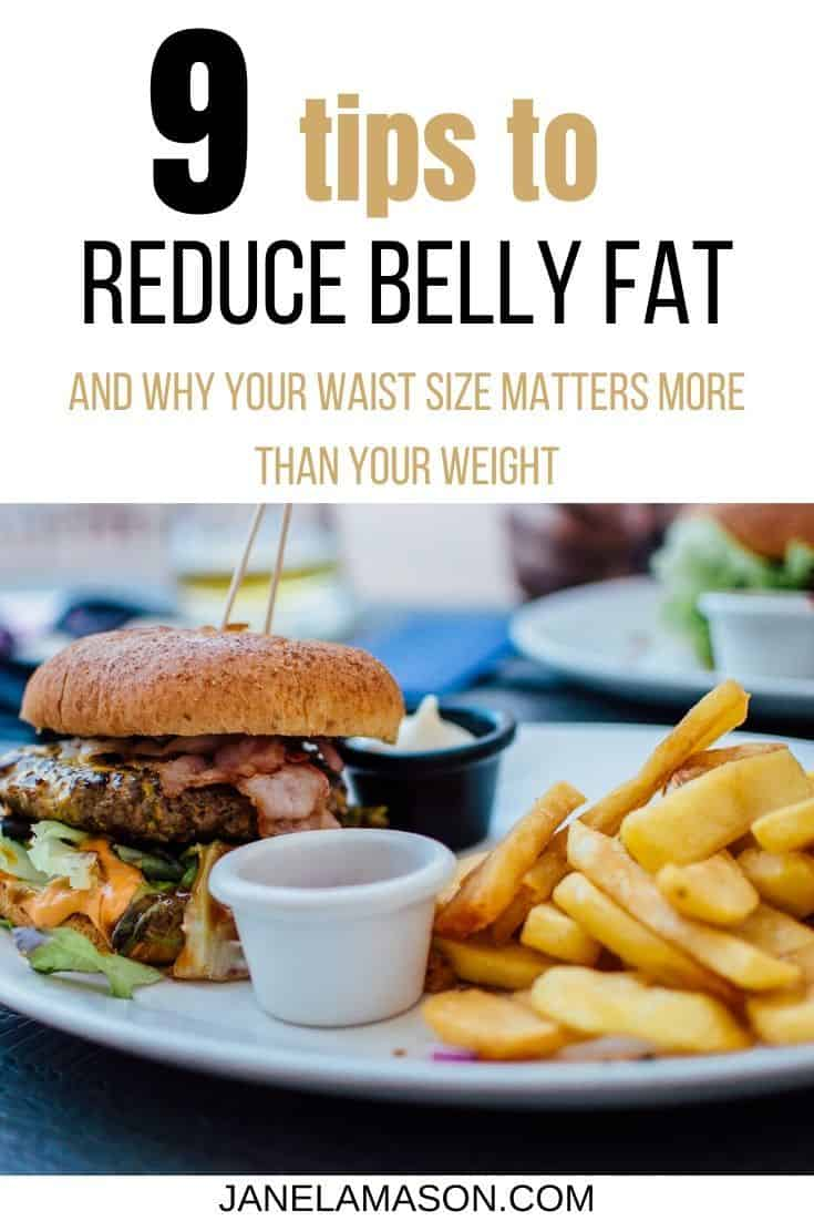 9 tips to reduce belly fat an why your waist size matters