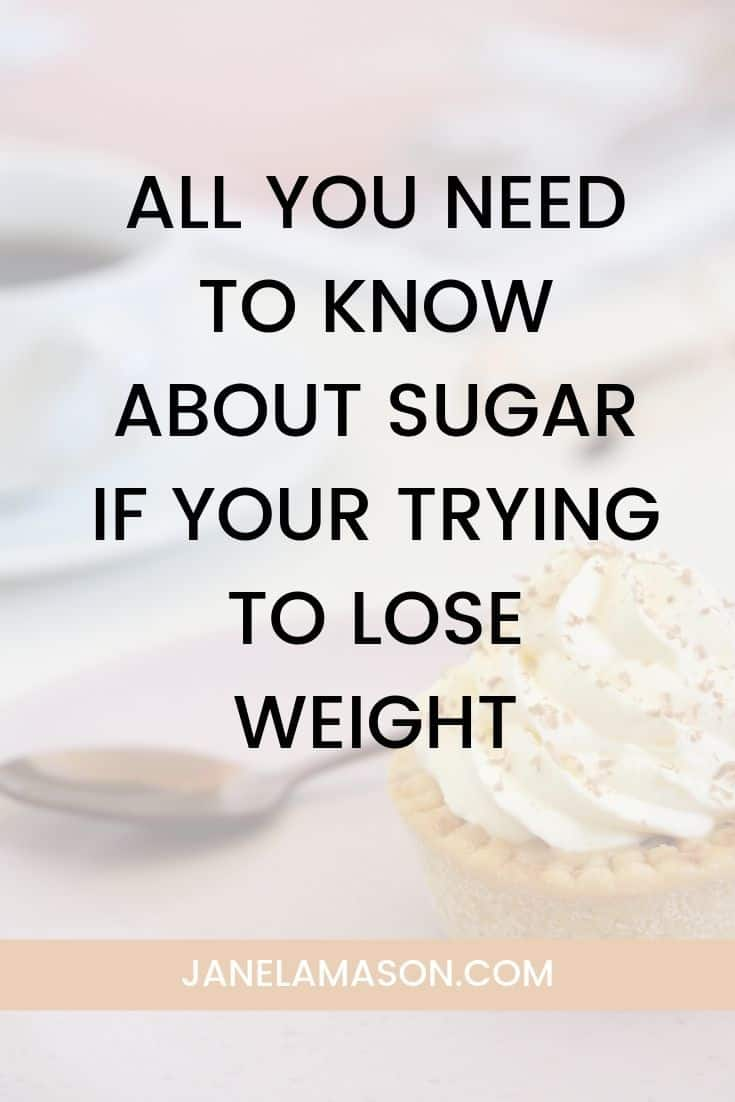All You Need To Know About Sugar If Your Trying To Lose Weight