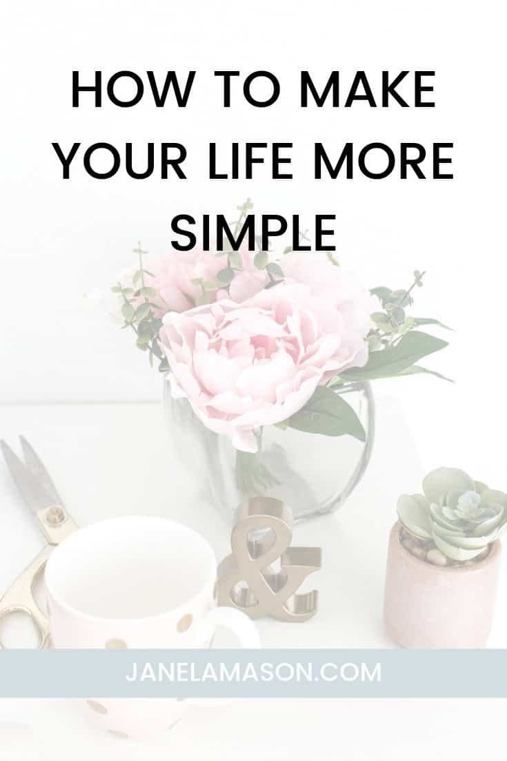 How To Make Your Life More Simple