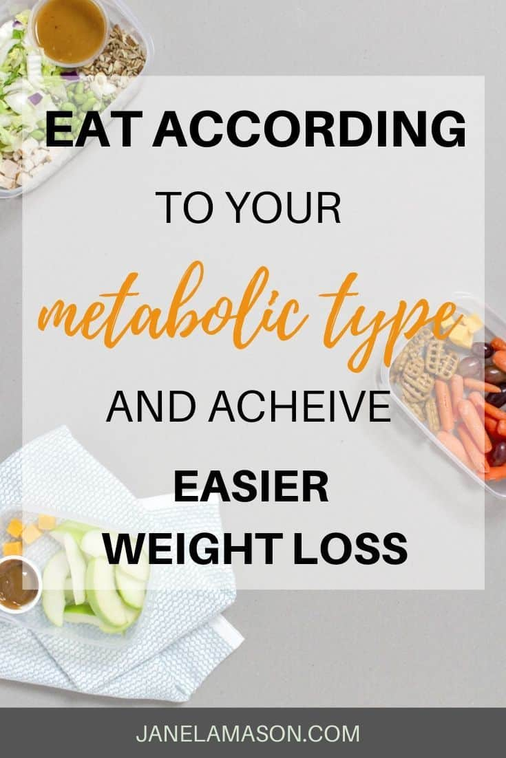 eat according to your metabolic type for easier weight loss
