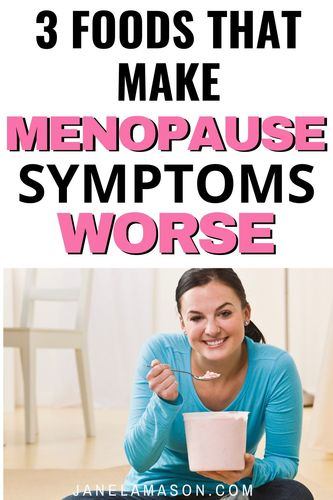 3 foods that will make your menoapause symptoms worse