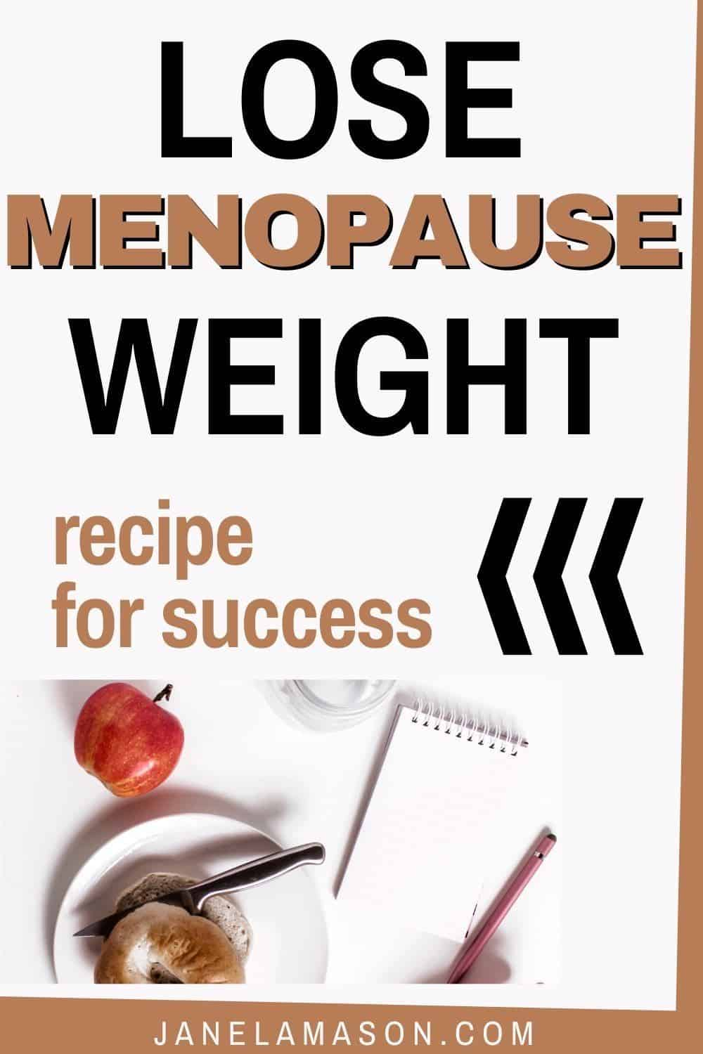 How to Lose the weight you gain in menopause
