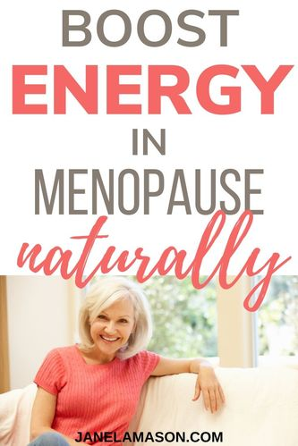 Boost Energy in menopause naturally