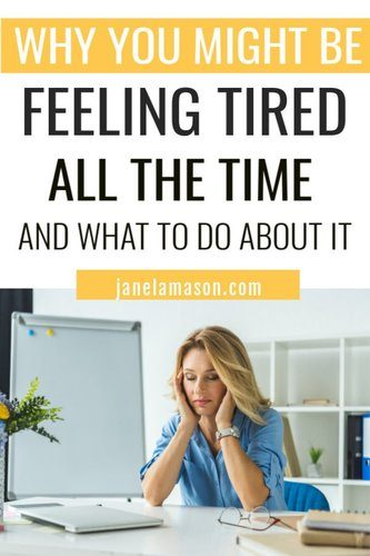 possible reasons you're always so tired
