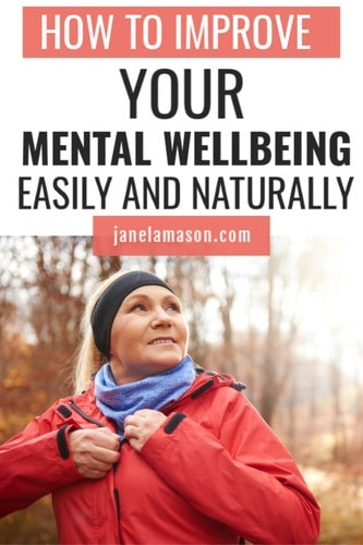 7 suggestions to improve your mental wellbeing