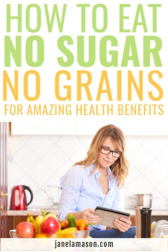 how to grain free and sugar free and the benefits